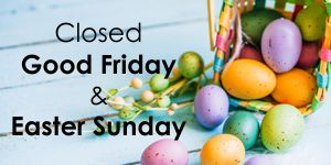 closed good friday and easter sunday