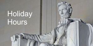 Holiday Hours for Presidents Day and after