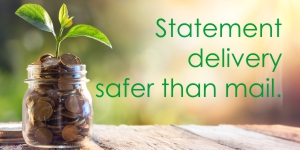 Statement delivery safer than mail. Click for details about OVB eDelivery.