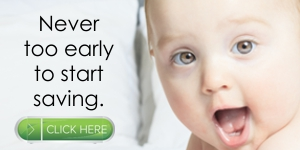 Never too early to start saving. Click to learn about opening baby's first savings account.